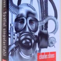SPATIUL SINGULARITATII de CHARLES STROSS , 2008