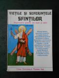 VIETILE SI SUFERINTELE SFINTILOR (1997)