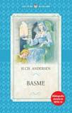 Cumpara ieftin Basme de Hans Christian Andersen/Hans Christian Andersen