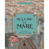 Carte Editura Humanitas, De la mic la mare: Atlasul minunilor lumii, Page Tsou