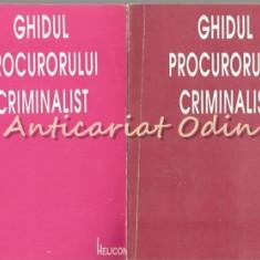 Ghidul Procurorului Criminalist I, II - Ieronim Ursu, Ioan Doru Cristescu
