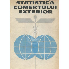 Statistica comertului exterior - Tehnica de calcul statistic si analiza economica