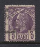 ROMANIA 1885 - VULTURI 3 BANI VIOLET EROARE DANTELURA DEPLASATA CIRCULAT, Stampilat