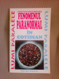 Fenomenul paranormal in cotidian - CRISTIAN NEGUREANU