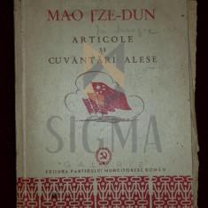 MAO TZE-DUN - ARTICOLE SI CUVANTARI ALESE, 1951, Bucuresti