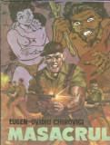 Masacrul - Eugen-Ovidiu Chirovici