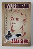 ADAM SI EVA , roman de LIVIU REBREANU , 2021