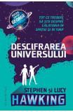 Descifrarea Universului - Lucy Hawking, Stephen Hawking