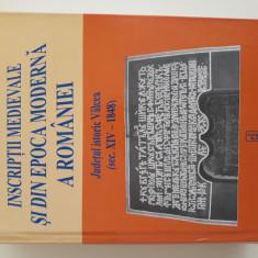Inscriptii Medievale si din Epoca  Moderna  a  Romaniei - Judetul Istoric Valcea