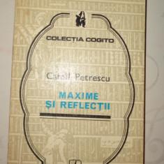 Maxime si reflectii an 1975/170pag- Camil Petrescu