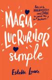 Magia lucrurilor simple | Estelle Laure, Epica