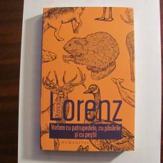 """AF - Kondrad LORENZ """"Vorbea cu Patrupedele, cu Pasarile si cu Pestii"""" / Necitita"""