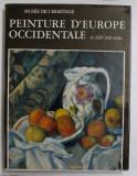 PEINTURE D 'EUROPE OCCIDENTALE DES XIX e - XX e SIECLES , MUSEE DE L 'ERMITAGE , 1976