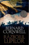 Razboinicii lupilor. Seria Ultimul regat. Vol.11 - Bernard Cornwell