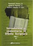 Cumpara ieftin Introducere si comentariu la Sfanta Scriptura, Vol. 1/Raymond E. Brown, Joseph A. Fitzmyer, Roland E. Murphy