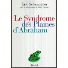 Le Syndrome des Plaines d'Abraham