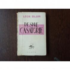 Despre casatorie , Leon Blum , 1945