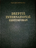 GRIGORE GEAMANU - DREPTUL INTERNATIONAL CONTEMPORAN {1965}