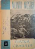 COLECTIA MUNTII NOSTRI, NR. 2, PIATRA CRAIULUI