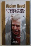 INTEROGATORIU IN DEPARTARE ED. a - II - a de VACLAV HAVEL , 2015