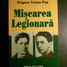 GRIGORE TRAINA POP - MISCAREA LEGIONARA {2007}