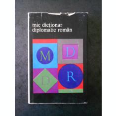 CRISTIAN ALEXANDRESCU - MIC DICTIONAR DIPLOMATIC ROMAN