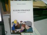 ECOURI STRADALE (UMOR, SATIRA, ATITUDINE) - NICULAE L. STANESCU (CU DEDICATIA AUTORULUI)