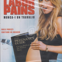 Munca-i un travaliu (Labor Pains) (DVD)