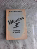 VITAMINA Z - ELENA HEROVANU COMEDIE IN 3 ACTE