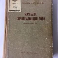 Manualul conducatorului auto - A. V. Kariaghin, Ed. Tehnica , 1954  , 340  pag