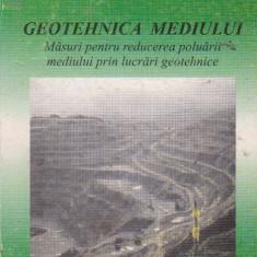 Geotehnica mediului. Masuri pentru reducerea poluarii mediului prin lucrari geotehnice