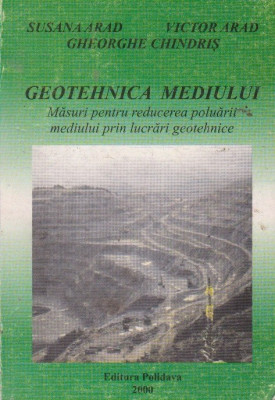 Geotehnica mediului. Masuri pentru reducerea poluarii mediului prin lucrari geotehnice foto