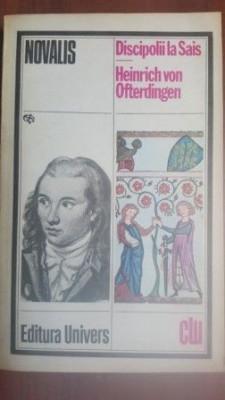 Discipolii la Sais. Heinrich von Ofterdingen- Novalis foto