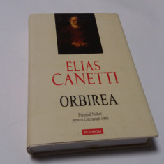 Orbirea - Elias Canetti-- POLIROM CARTONATA