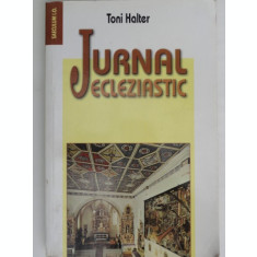 Jurnal ecleziastic - Toni Halter
