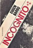 Incognito editura Eminescu Eugen Barbu 1978 volumul III
