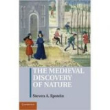 The Medieval Discovery of Nature - Steven A. Epstein