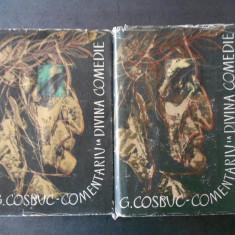 GEORGE COSBUC - COMENTARIU LA DIVINA COMEDIE  2 volume