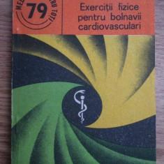 EXERCITII FIZICE PENTRU BOLNAVII CARDIOVASCULARI - CORNELIU OBRASCU