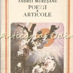Poezii. Articole - Andrei Muresanu