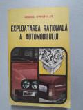 Exploatarea rationala a automobilului Mihail Stratulat
