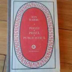 Poezii Proza Publicistica - Ion Barbu ,536576