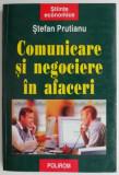 Comunicare si negociere in afaceri – Stefan Prutianu