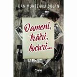 Cumpara ieftin Oameni, trairi, locuri.../Dan Munteanu Colan, Corint
