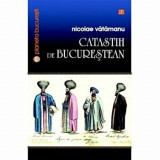Catastih de bucurestean/Nicolae Vatamanu