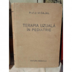 TERAPIA UZUALA IN PEDIATRIE , M CAJAL