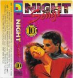 Caseta Night Songs 10, originala, electronica