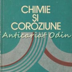 Chimie Si Coroziune - Margareta Tomescu - Tiraj: 5955 Exemplare