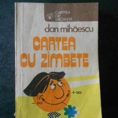 DAN MIHAESCU - CARTEA CU ZAMBETE
