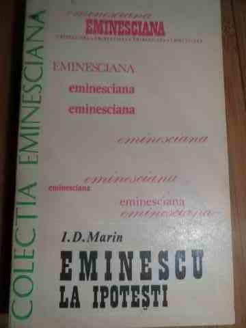 Eminescu La Ipotesti - I. D. Marin ,528897